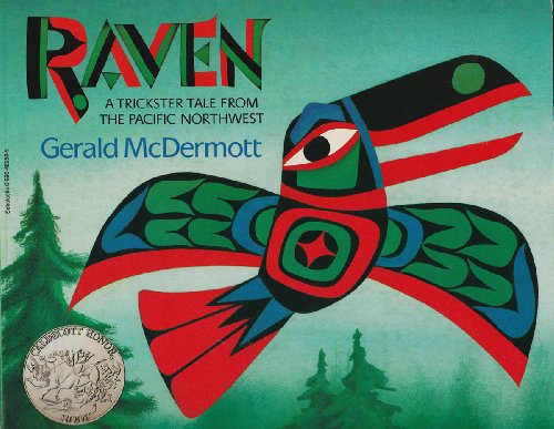 9780590482509: Raven: A Trickster Tale from the Pacific Northwest