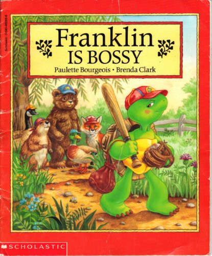 Franklin is Bossy: Paulette Bourgeois