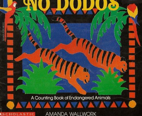 9780590482745: no dodos: a counting book of endangered animals