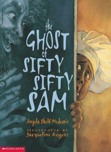9780590482912: The Ghost of Sifty-Sifty Sam