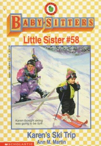 Karen's Ski Trip (Baby-Sitters Little Sister, No. 58) (0590483048) by Ann M. Martin