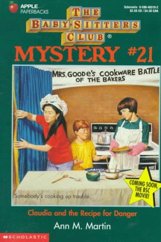 Claudia and the Recipe for Danger (Baby-Sitters Club Mysteries): Martin, Ann Matthews
