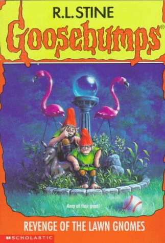 9780590483469: Revenge of the Lawn Gnomes (Goosebumps)