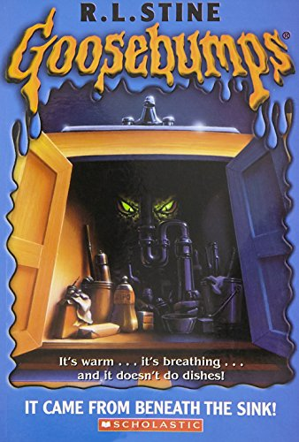 It Came from Beneath the Sink! (Goosebumps, No. 30): Stine, R. L.