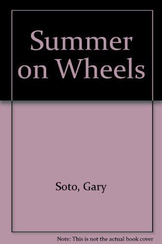 9780590483650: Summer on Wheels