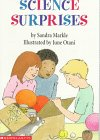 9780590484015: Science Surprises