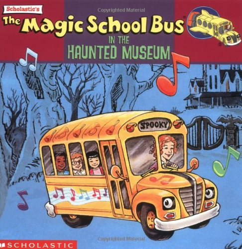 9780590484121: The Magic School Bus In The Haunted Museum: A Book About Sound