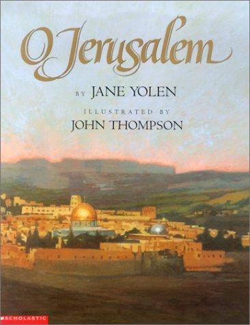 O Jerusalem (9780590484275) by Yolen, Jane