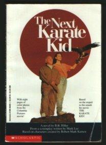 The Next Karate Kid: Hiller, B. B.