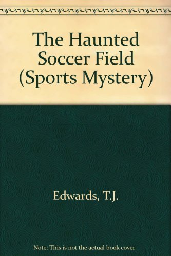 9780590484534: The Haunted Soccer Field (Sports Mysteries, No. 2)