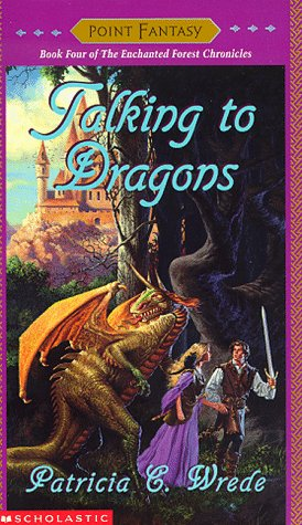 9780590484756: Talking to Dragons (Enchanted Forest Chronicles)