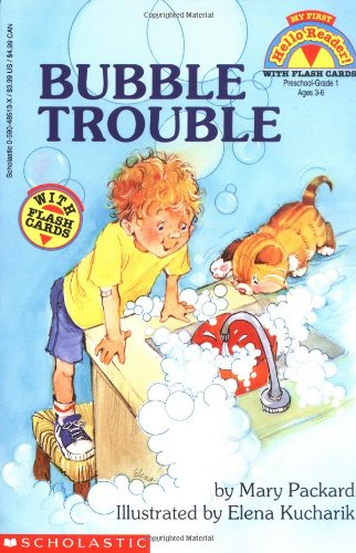 Bubble Trouble (My First Hello Reader!) (059048513X) by Packard, Mary