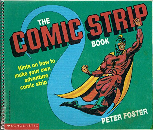 9780590485333: The Comic Strip Book: Hints on How to Make Your Own Adventure Comic Strip