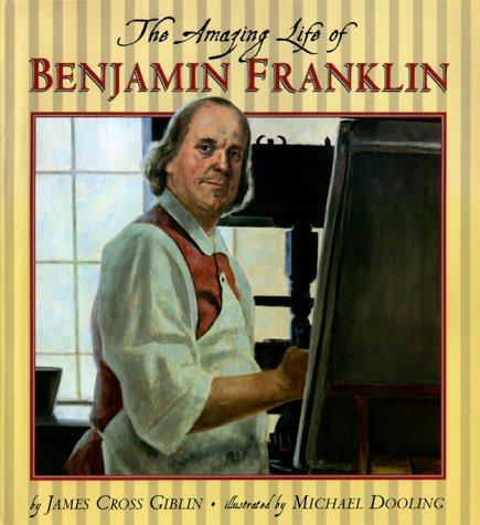 9780590485340: The Amazing Life of Benjamin Franklin