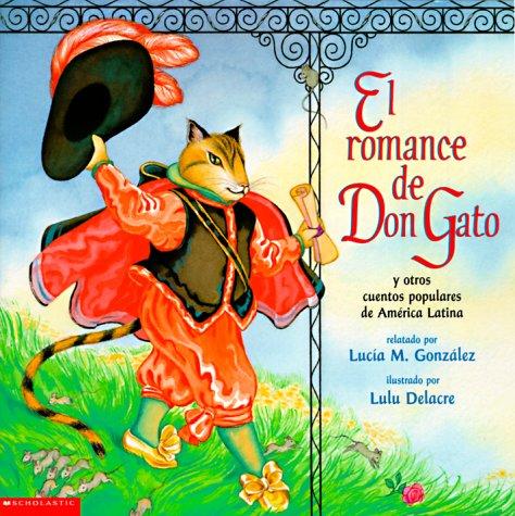 9780590485388: El Romance de Don Gato y Otros Cuentos Populares de America Latina
