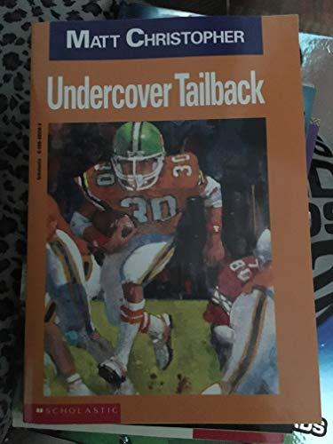 9780590485586: Undercover Tailback