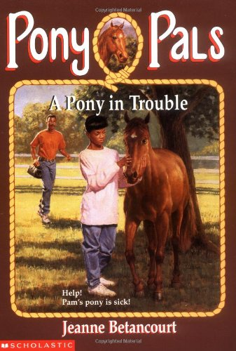 9780590485852: A Pony In Trouble (Pony Pals #3)