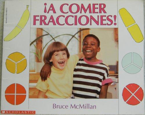 A Comer Fracciones!: Bruce McMillan