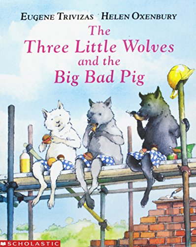 9780590486224: Title: The Three Little Wolves and the Big Bad Pig