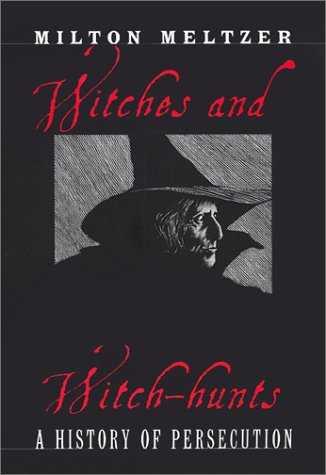 9780590486309: Witches and Witch-Hunts : A History of Persecution