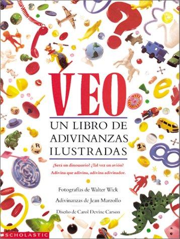 Veo: UN Libro De Adivinanzas Ilustradas/I Spy (Spanish Edition) (9780590486354) by Jean Marzollo