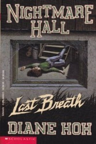 9780590486484: Last Breath (Nightmare Hall No 17)