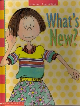 What's New? Literacy Sourcebook: Scholastic Inc.
