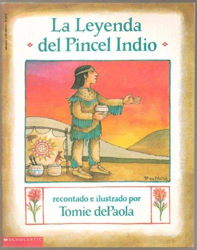 9780590486743: La Leyenda del Pincel Indio