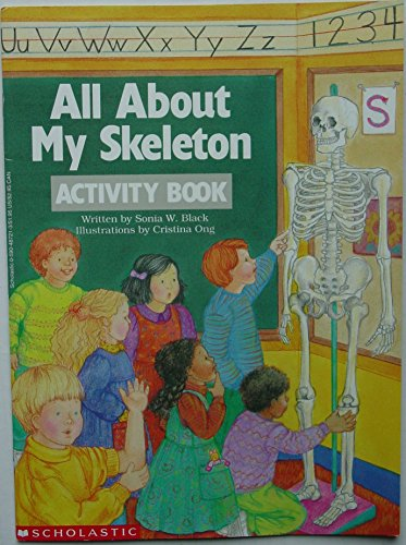 All About My Skeleton: Black, Sonia W.