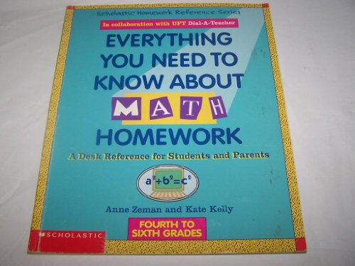 9780590487795: Everything You Need to Know About Math Homework by Kate Zeman Anne; Kelly (1994-05-03)