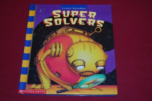9780590488075: Scholastic, Literacy Source Book 2nd Grade Level 2.2 Super Solvers, 1996 ISBN: 0590488074