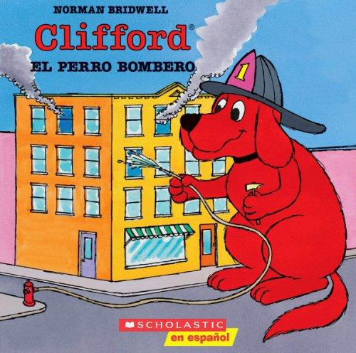 9780590488082: Clifford, El Perro Bombero: (Spanish Language Edition of Clifford the Firehouse Dog) (Mariposa, Scholastic En Espanol)