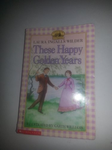 9780590488129: These Happy Golden Years