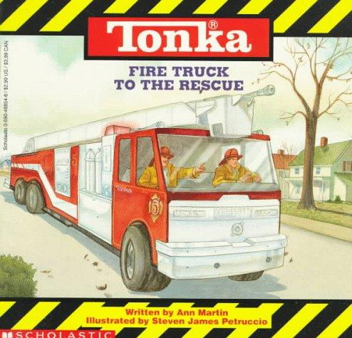 9780590488549: Tonka Fire Truck to the Rescue: Tonka Trucks Storybooks