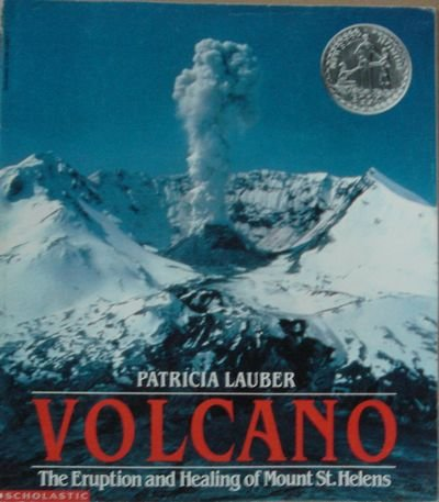 9780590489577: VOLCANO: The Eruption and Healing of Mount St. Helens