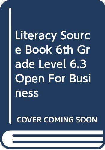 Literacy Source Book 6th Grade Level 6.3: Scholastic