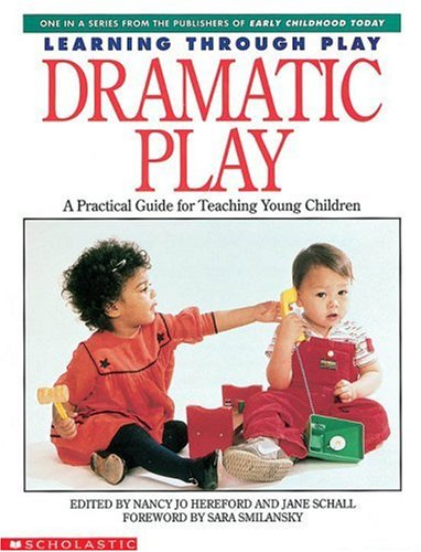 9780590491129: Dramatic Play (Learning Through Play)