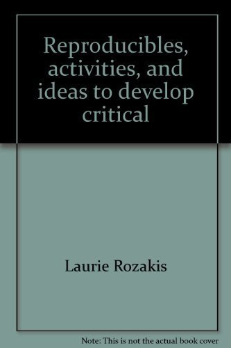Reproducibles, activities, and ideas to develop critical thinking for the middle and upper grades (Instructor books) (0590491571) by Laurie Rozakis