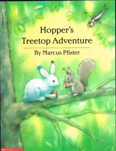 9780590491648: Hopper's Treetop Adventure Edition: first