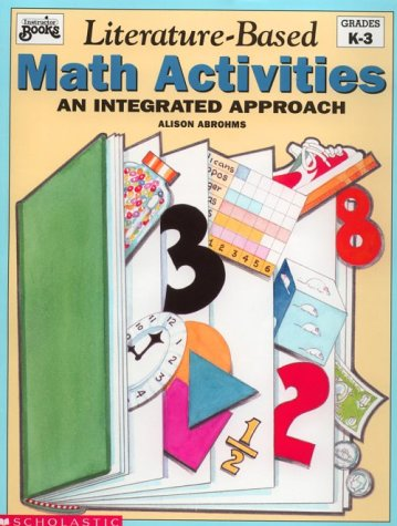 9780590492010: Literature-Based Math Activities: An Integrated Approach, Grades K-3 (Instructor Books)