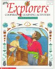 9780590492324: Explorers: Cooperative Learning Activities, Grades 3-6