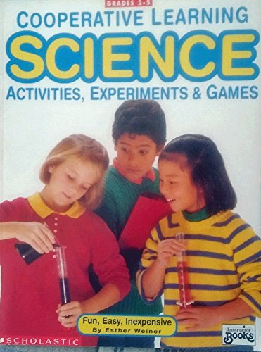 9780590492409: Cooperative Learning: Science: Activities Experiments & Games