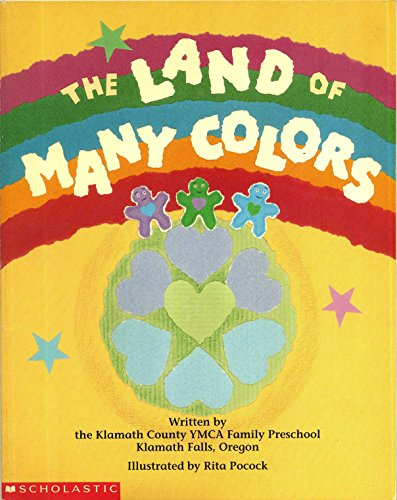 The Land of Many Colors (My First Library): Klamath County Ymca Family Preschool (Or.); Rita Pocock