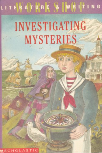 9780590492621: Investigating Mysteries: Literature & Writing Workshop (The Case Of The Missing Ring,Meg Mackintosh and The Case Of The Missing Babe Ruth Baseball,The Binnacle Boy)