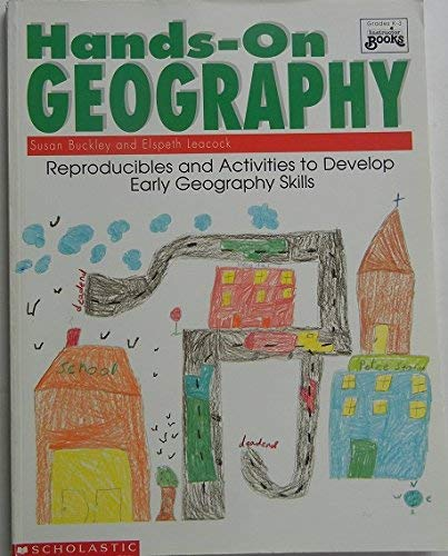 9780590493512: Hands-On Geography/Grades K-3: Reproducibles and Activities to Develop Early Geography Skills