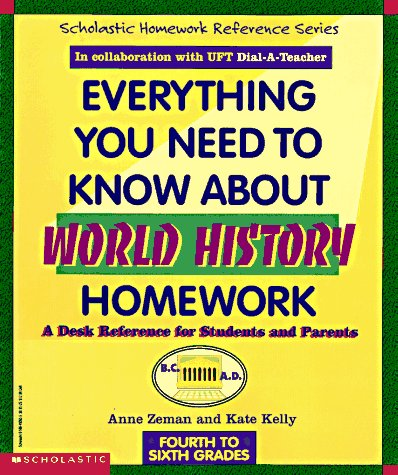 9780590493659: Everything You Need To Know About World History Homework (Evertything You Need To Know..)