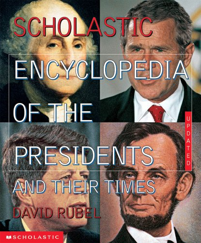 9780590493666: The Scholastic Encyclopedia Of The Presidents And Their Times