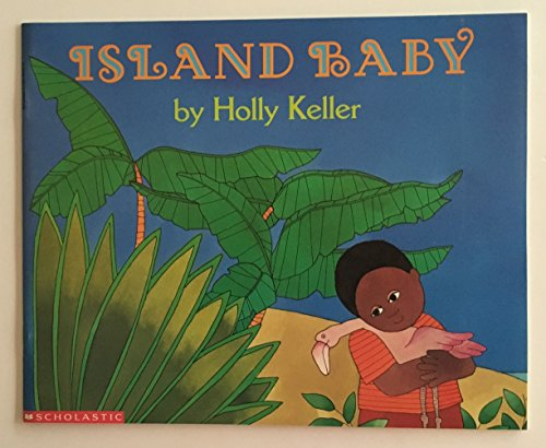 Island Baby: Keller, Holly