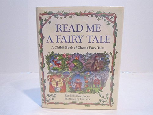 9780590494311: Read Me a Fairy Tale: A Child's Book of Classic Fairy Tales