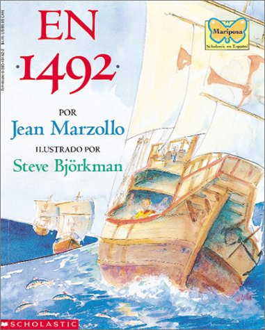 En 1492 / In 1492 (Mariposa) (Spanish Edition) (9780590494427) by Jean Marzollo